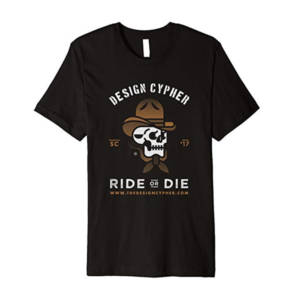 Design Cypher Ride or Die Tshirt Graphic with a cowboy skull